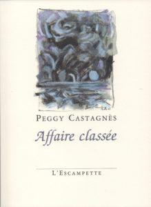 Affaire classée, Peggy Castagnès
