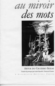 Au miroir des mots, Artur do Cruzeiro Seixas