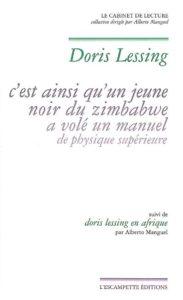 C'est ainsi qu'un jeune noir du Zimbabwe, Doris Lessing