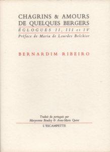 Chagrins et amours de quelques bergers, Ribeiro