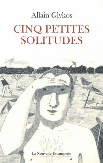 Cinq petites solitudes