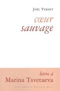 Coeur sauvage, Joel Vernet