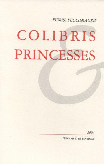 Colibris & princesses