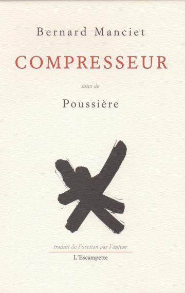 Compresseur suivi de Poussière