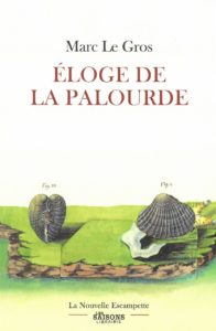 Eloge de la palourde, Marc Le Gros