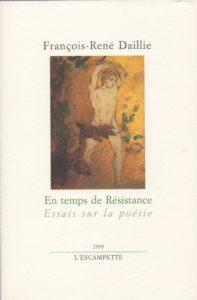 En temps de Résistance, Francois René Daillie