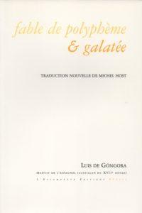 Fable de polyphène & galatée, Luis de Gongora