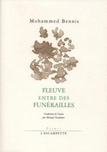 Fleuve entre des funérailles, Mohammed Bennis