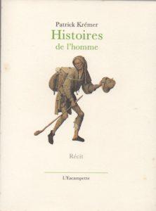 Histoires de l'homme, Krémer