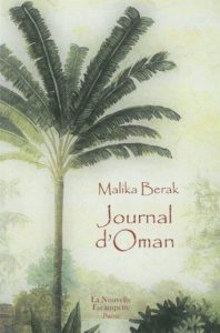 Journal d'Oman, Malika Berak