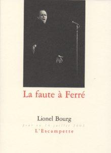 La faute à Ferré, Lionel Bourg