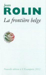 La Frontière belge, Jean Rolin