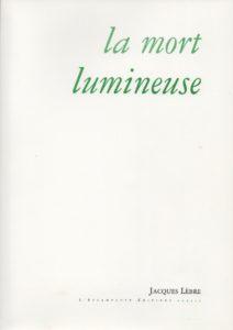La mort lumineuse, Jacques Lèbre