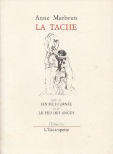 La Tache, Anne Marbrun