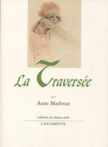 La Traversée, Anne Marbrun