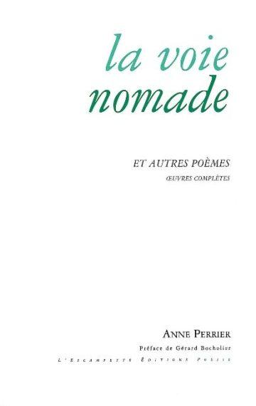 La Voie nomade & autres poèmes