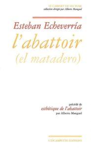 L'abattoir, Esteban Echeverria