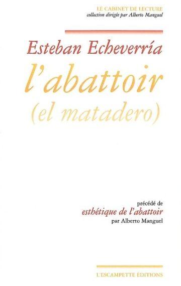 L'Abattoir (El matadero)