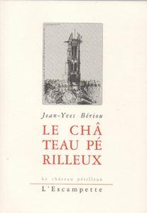 Le Chateau périlleux, Jean-Yves Bériou