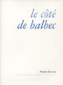 Le coté de Balbec, Pierre Silvain
