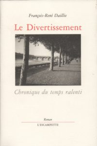 Le Divertissement, Francois René Daillie