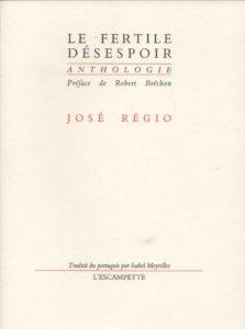 Le fertile espoir, Régio