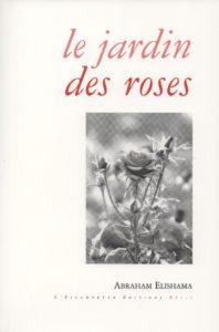 Le jardin des roses, Elishama
