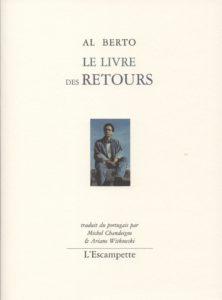 Le livre des retours, Al Berto