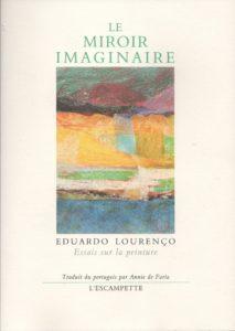 Le miroir imaginaire, Eduardo Lourenco
