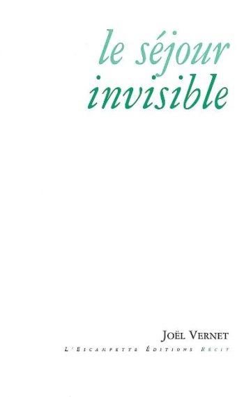 Le Séjour invisible