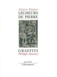 Lécheurs de pierre et graffiti, Allain Glykos