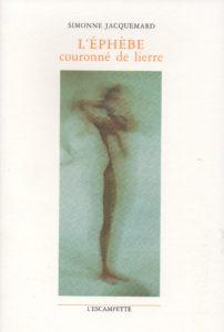 L'éphèbe couronné de lierre, Simonne Jacquemard
