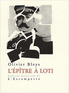 L'épitre à loti, Olivier Bleys