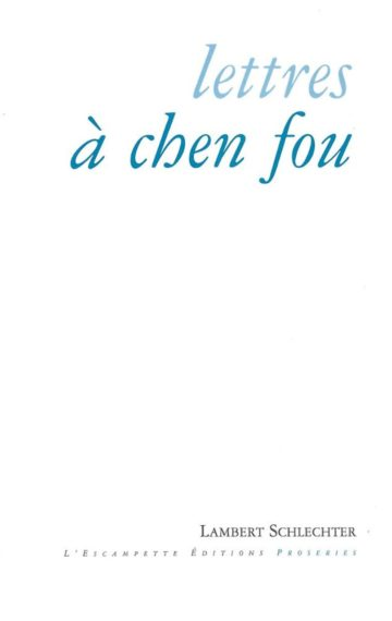 Lettres à Chen Fou