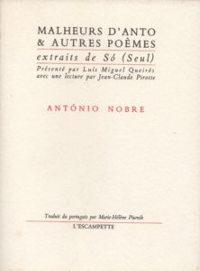 Malheurs d'Anto, Antonio Nobre