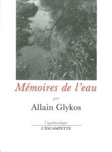 Mémoires de l'eau, Allain Glykos