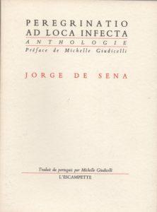 Peregrinatio ad loca infecta – Jorge de Sena – épuisé