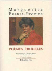 Poèmes troubles, Marguerite Burnat-Provins