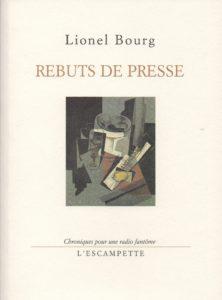 Rebuts de presse, Lionel Bourg