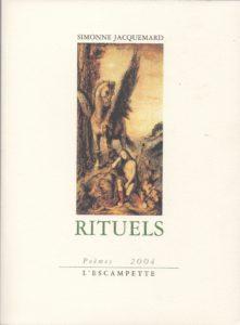 Rituels, Simonne Jacquemard