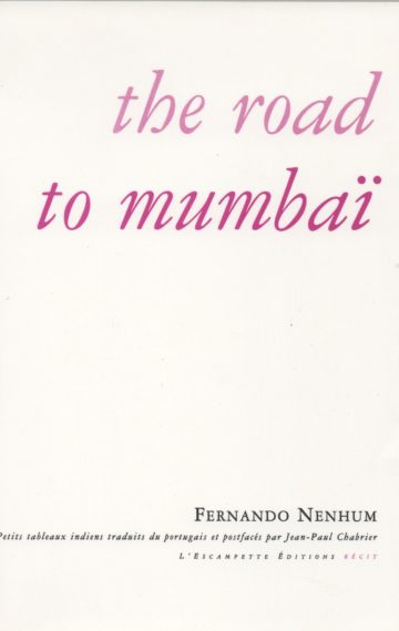 The road to Mumbaï