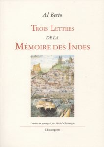 Trois lettres de la mémoire des Indes, Al Berto