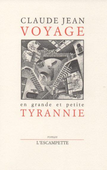 Voyage en grande & petite tyrannie