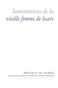 Lamentations de La Vieille Femme De Beare
