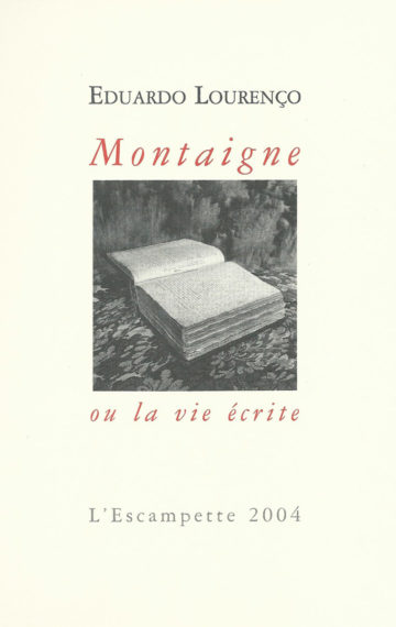 Montaigne ou la vie écrite