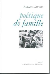 Poétique de famille – A Glykos